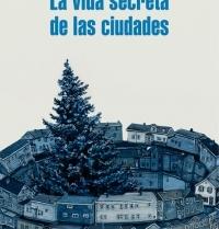 La vida secreta de las ciudades
